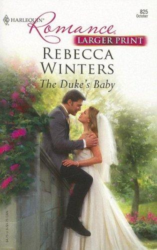 The Duke's Baby (Harlequin Romance)