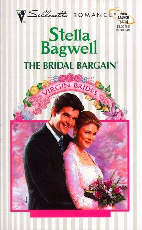 The Bridal Bargain (Virgin Bride) by Stella Bagwell
