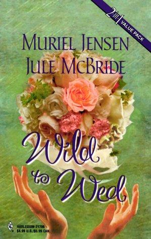 Wild To Wed by Jensen & Mcbride