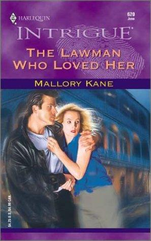 The Lawman Who Loved Her by Mallory Kane