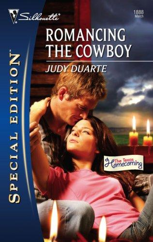 Romancing The Cowboy (Silhouette Special Edition) by Judy Duarte
