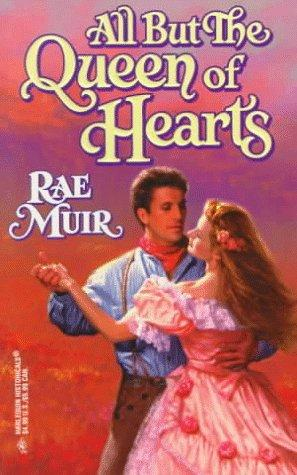 All but the Queen of Hearts by Rae Muir