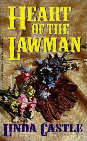Heart Of The Lawman by Linda Castle
