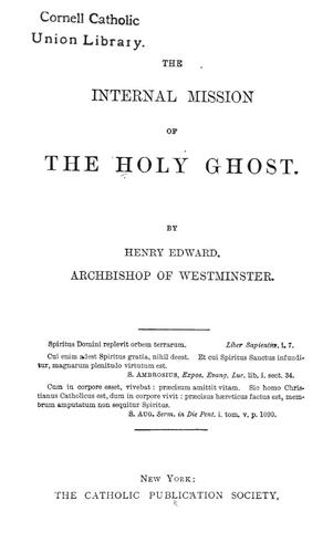 The internal mission of the Holy Ghost by Henry Edward Manning
