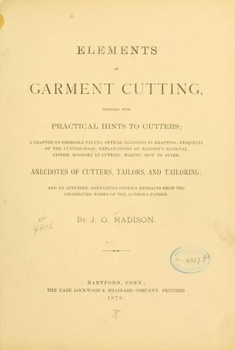 Elements of garment cutting by J. O. Madison