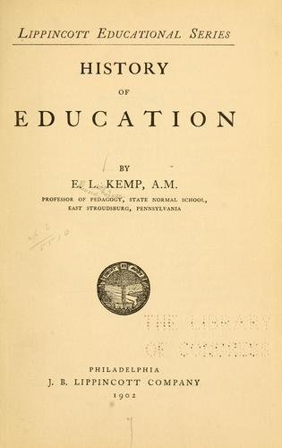 History of education by Ellwood Leitheiser Kemp